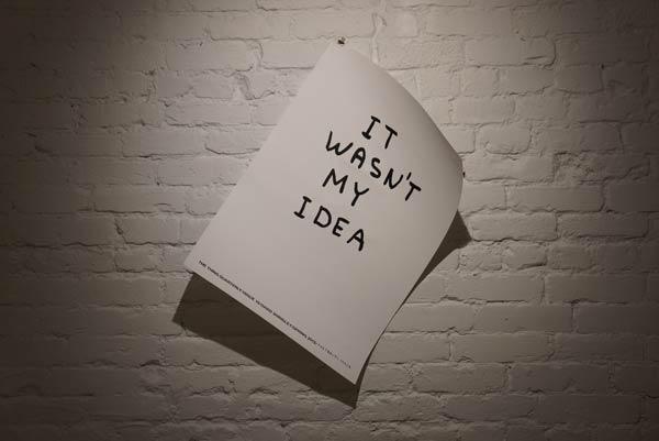 it-wasnt-my-idea